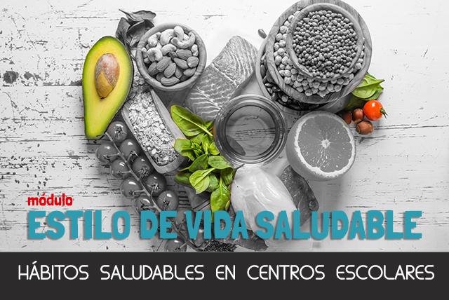 Course Image Módulo Estilo de Vida Saludable: Alimentación y Hábitos Saludables en Centros Escolares